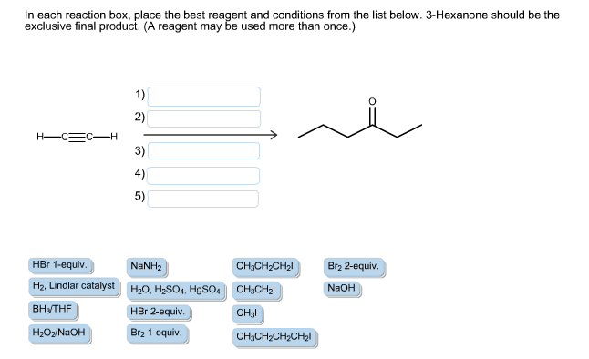 solved in each reaction box place the best reagent and c