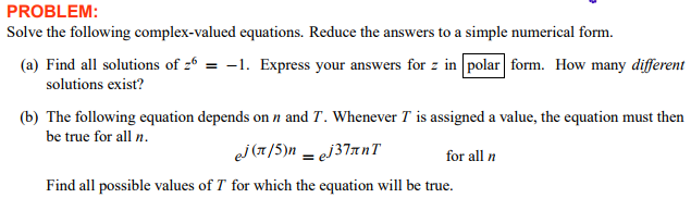 Solve The Following Complex-valued Equations. Redu... | Chegg.com