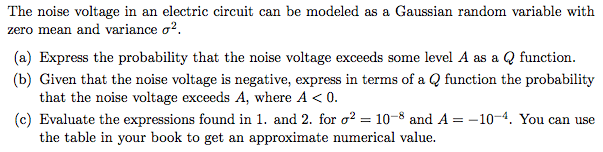 The noise voltage in an electric circuit can be mo