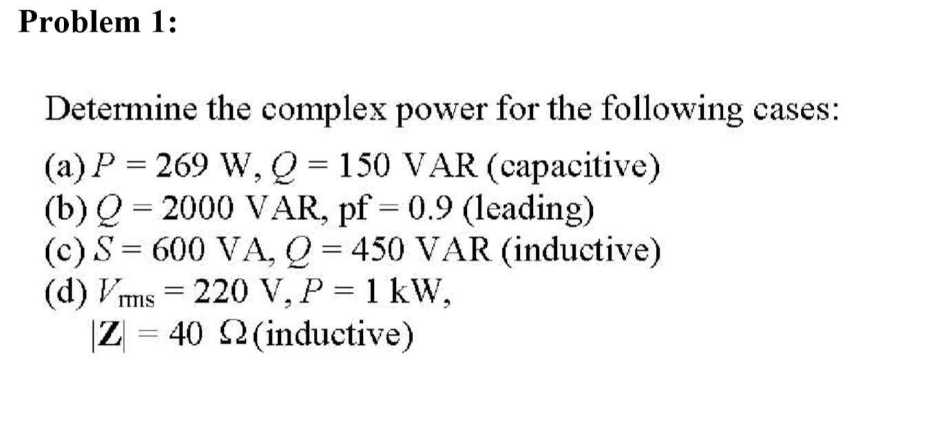 Determine the complex power for the following case