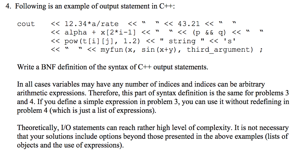 Solved: Following Is An Example Of Input Statement In C++ ...