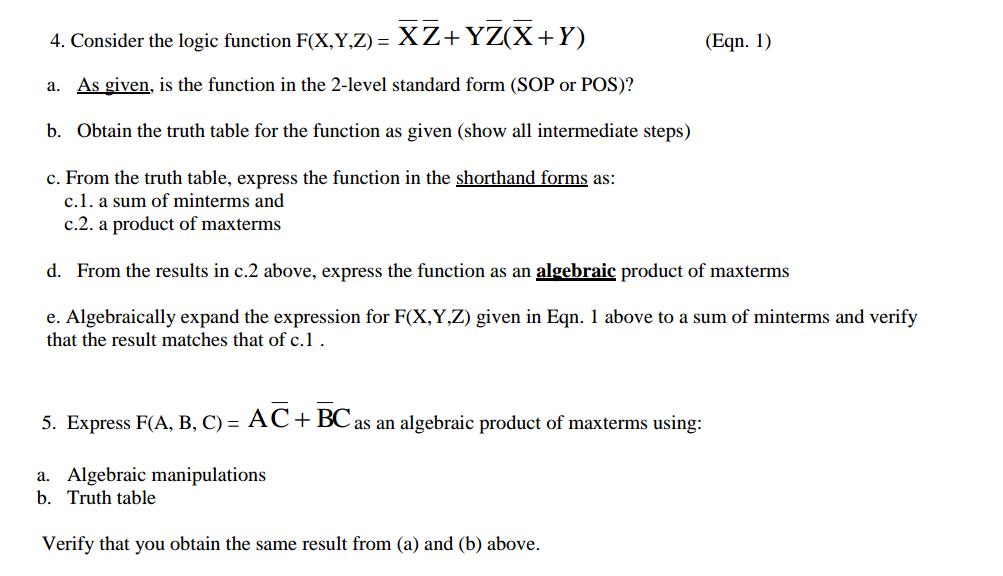 Consider The Logic Function F(X,Y,Z) = XZ + YZ(X +...   Chegg.com