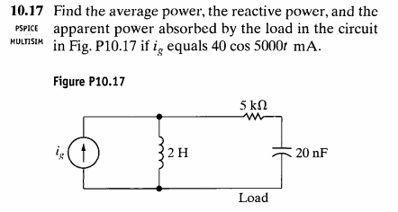 Find the average power, the reactive power, and th