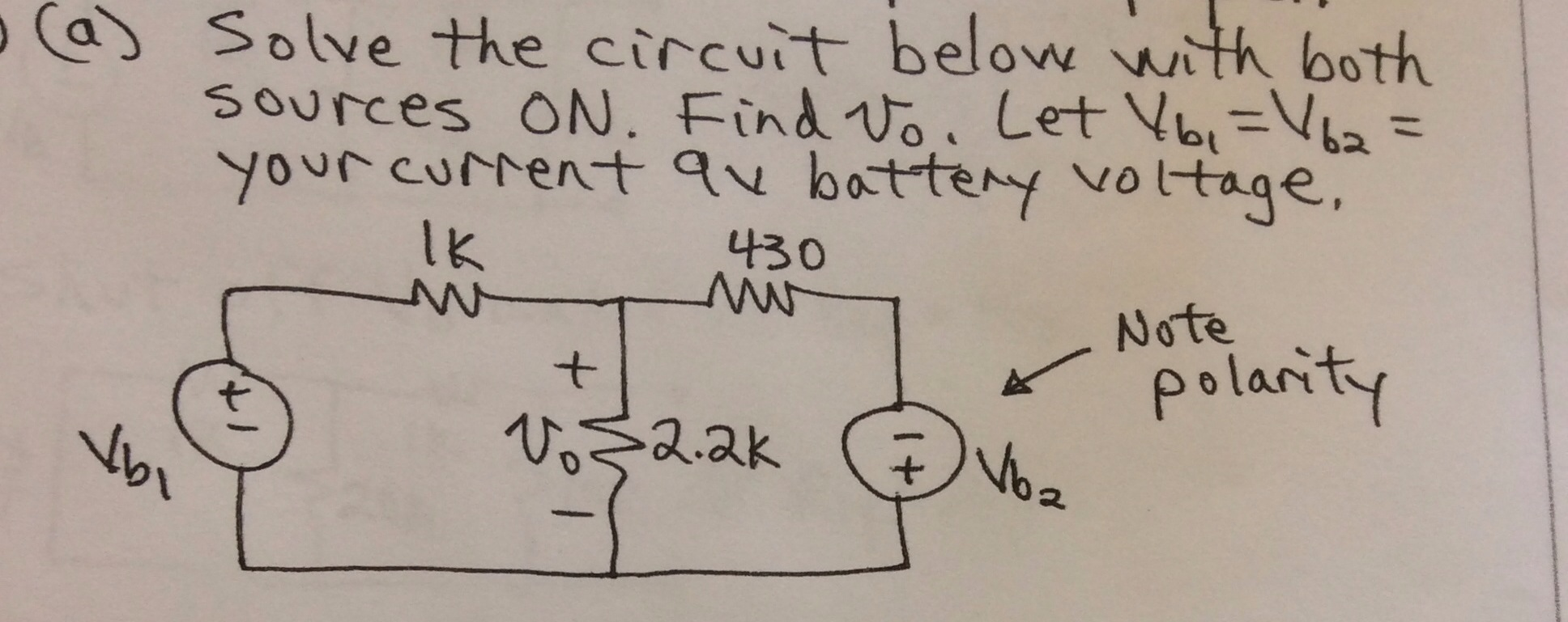 Solve the circuit below with both sources ON. Find