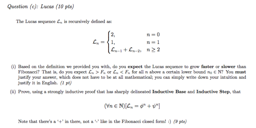 Perfect Question (c): Lucas (10 Pts) The Lucas Sequence Is Recursively Defined