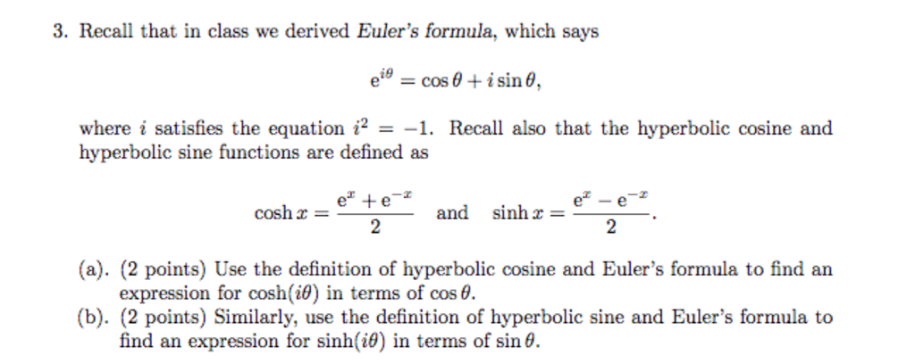Recall That In Class We Derived Eulers Formula, Which Says Eeu003dcos