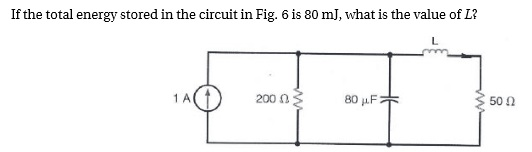 If the total energy stored in the circuit in Fig.
