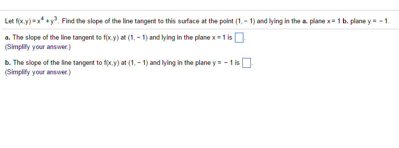 Let fx y x4 y3 find the slope of the lin chegg let fxy x4 y3 find the slope of the ccuart Choice Image