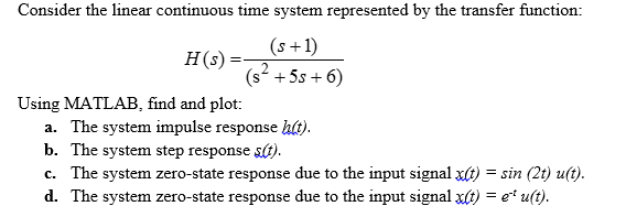 Consider the linear continuous time system represe