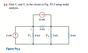 Find and V1and V2 in the circuit in Fig. P3.5 usin
