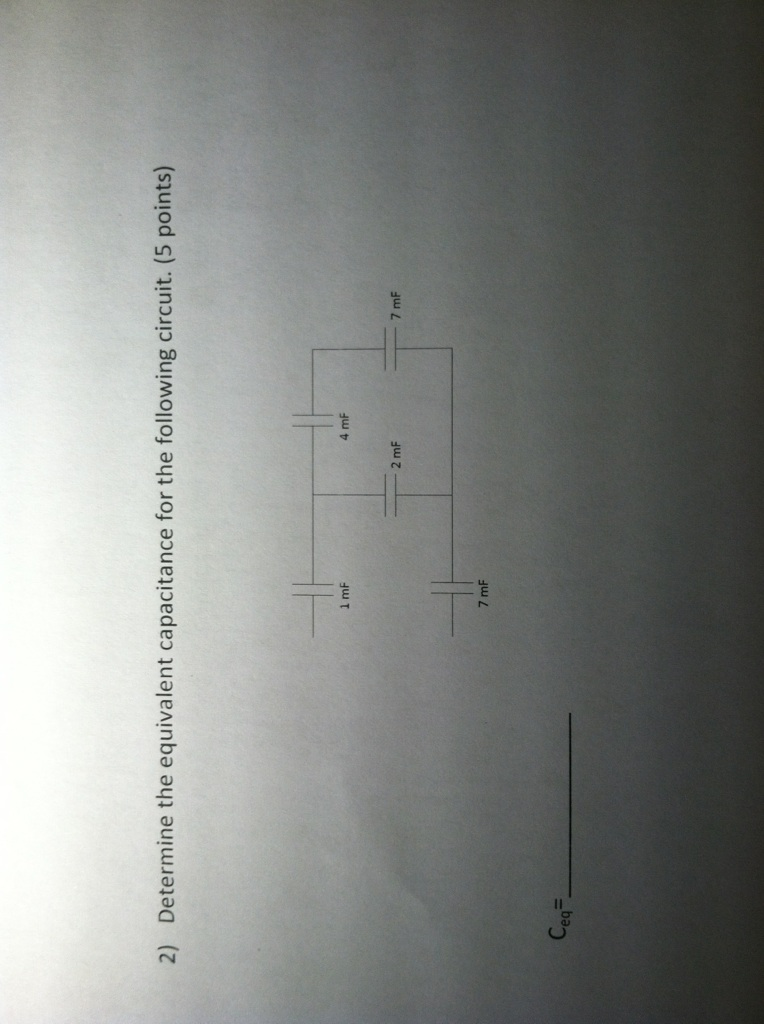 Determine the equivalent capacitance or the follow
