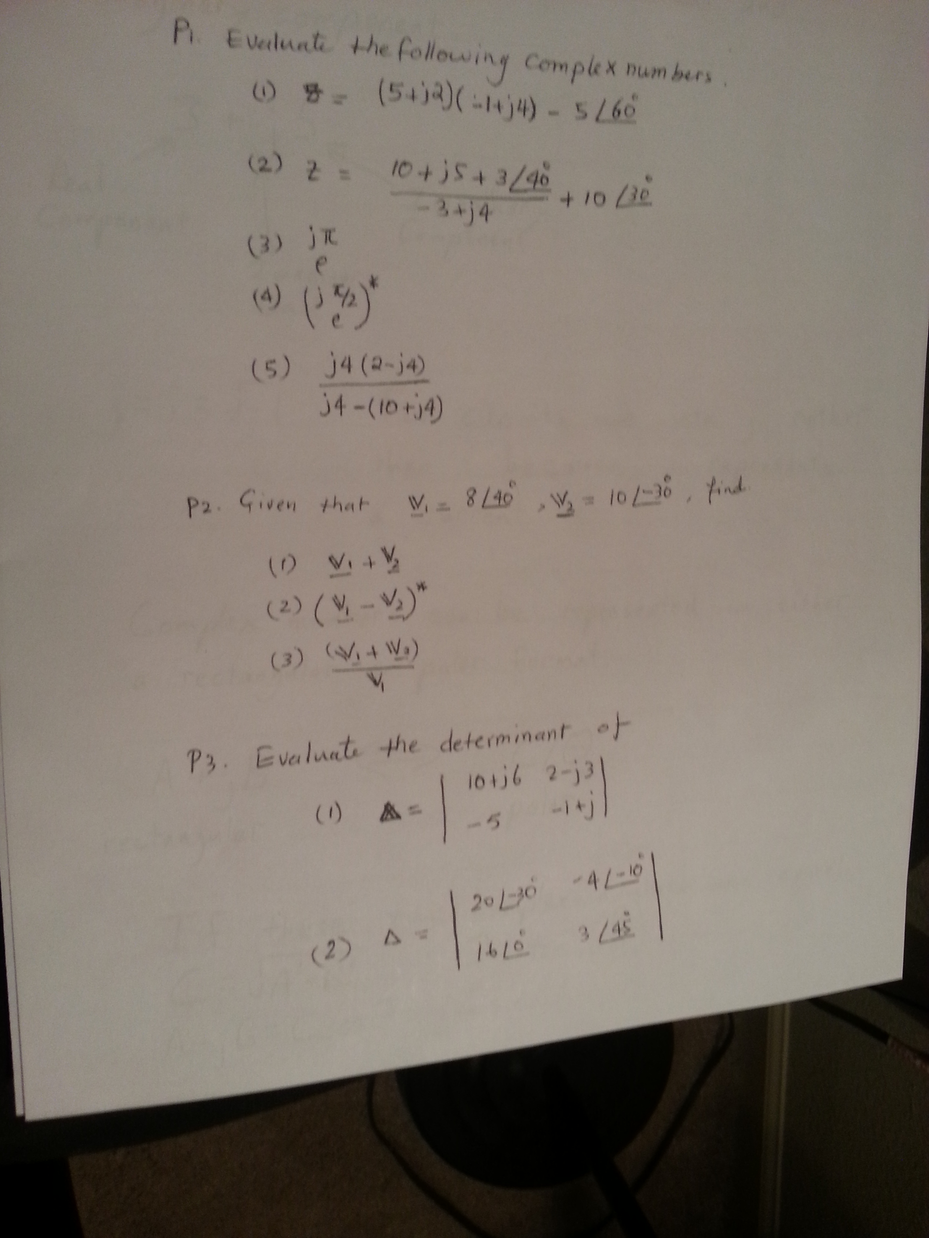 Evaluate the following complex numbers. = (5+j2)(