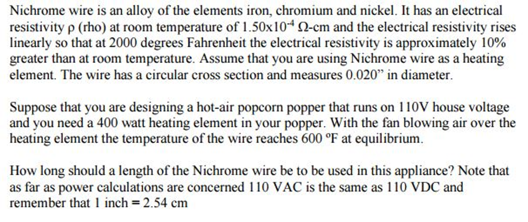 Solved: Nichrome Wire Is An Alloy Of The Elements Iron, Ch ...
