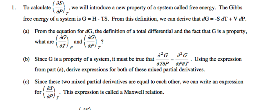 Question: To Calculate (partial Differential S/partial Differential P)_T,  We Will Introduce A New Property .