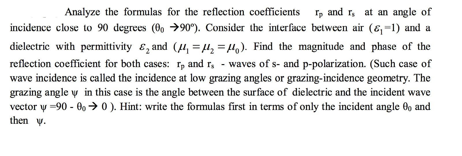 Analyze the formulas for the reflection coefficien
