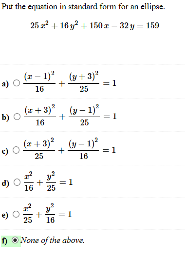 Put The Equation In Standard Form For An Ellipse. ... | Chegg.com