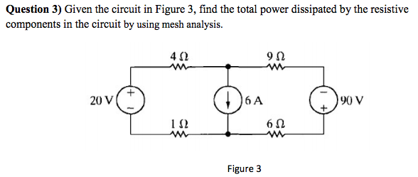 Given the circuit in Figure 3, find the total powe