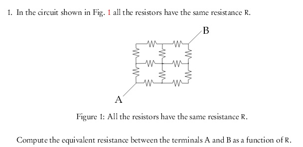 In the circuit shown in Fig. 1 all the resistors h
