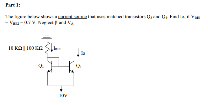The figure below shows a current source that uses