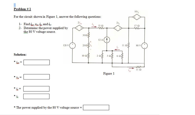 For the circuit shown in Figure 1., answer the fol