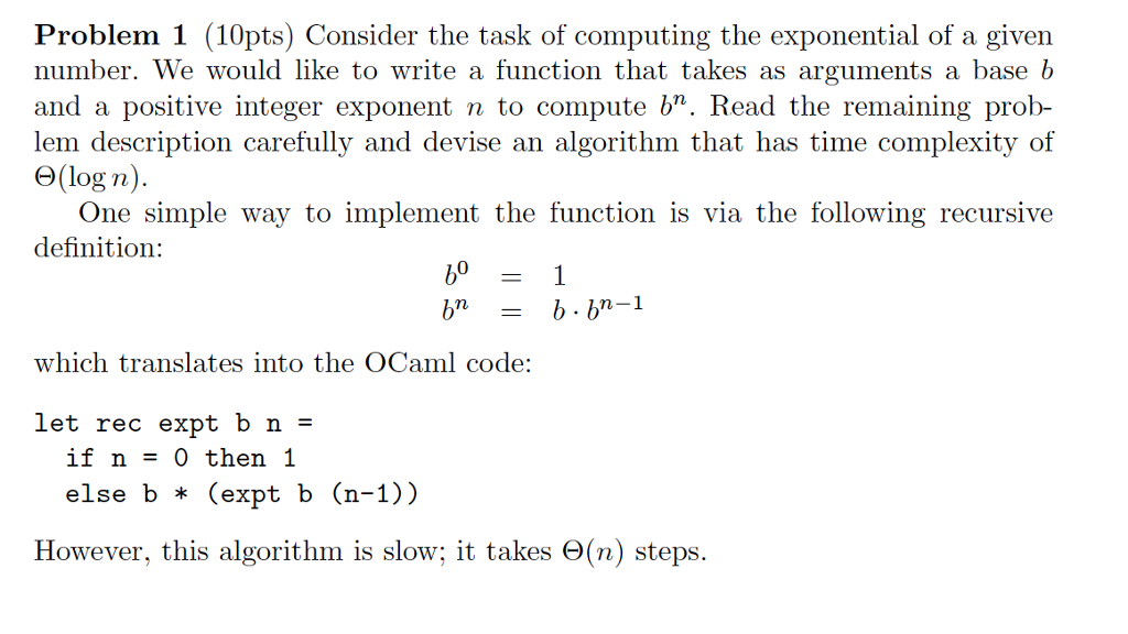 Ocaml language please solve this question by com chegg problem 1 10pts consider the task of computing the exponential of a given number sciox Images