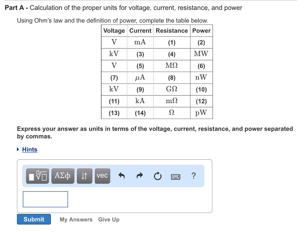 Voltage Current Resistance : Solved calculation of the proper units for voltage curre
