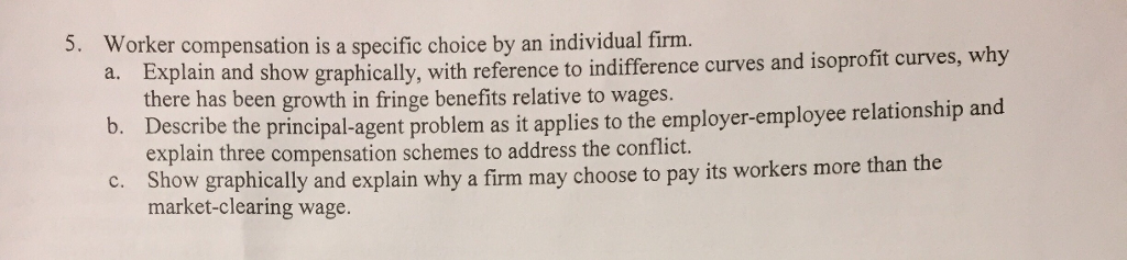 Question: Having some trouble with thislabor economics question. If someone could help me out in layman's...