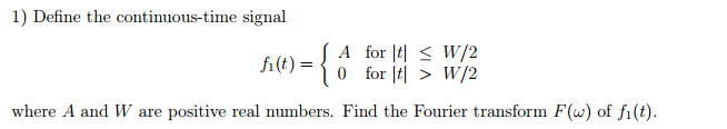 Define the continuous-time signal where A and W a