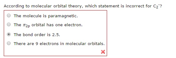According to molecular orbital theory which state chegg image for according to molecular orbital theory which statement is incorrect for c2 sciox Choice Image