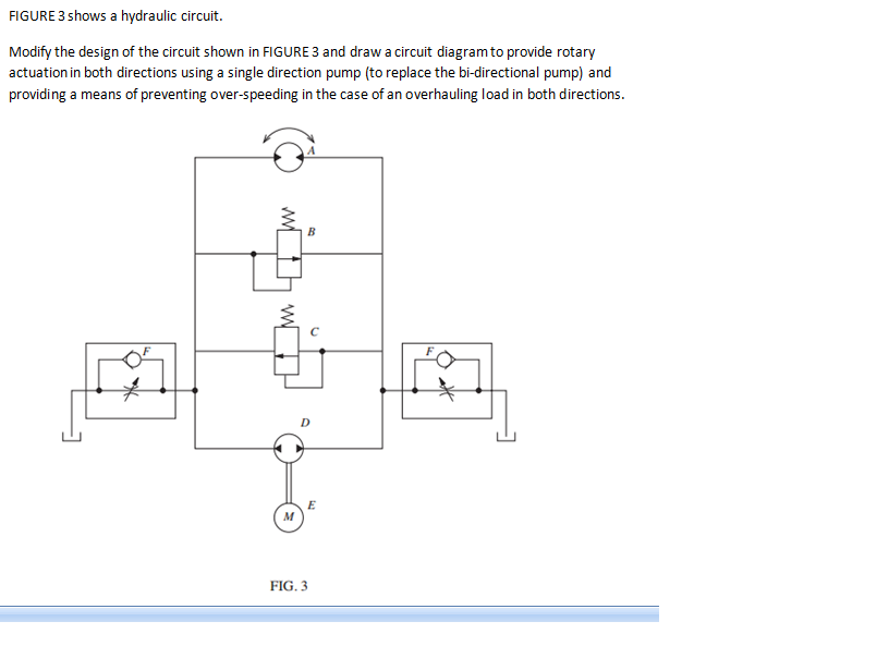 Solved: Modify The Design Of The Circuit Shown In FIGURE 3 ...
