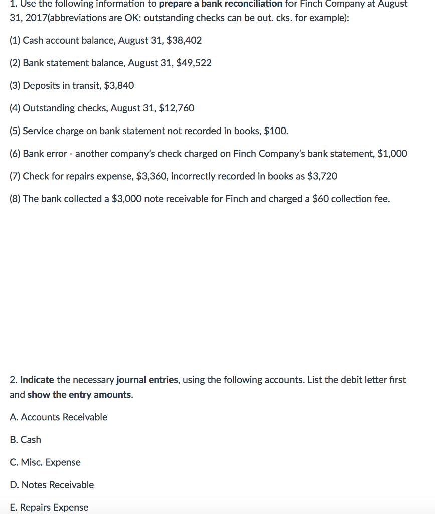 Solved: Use The Following Information To Prepare A Bank Re ...