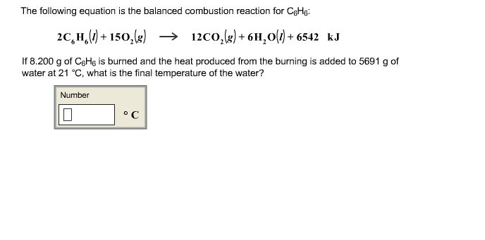 The following equation is the balanced combustion