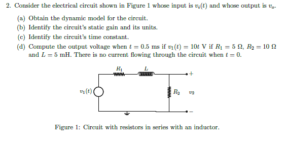 Consider the electrical circuit shown in Figure 1