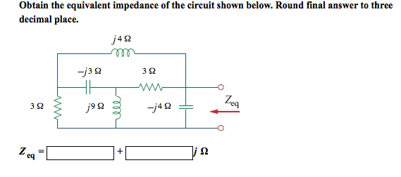 Obtain the equivalent impedance of the circuit sho