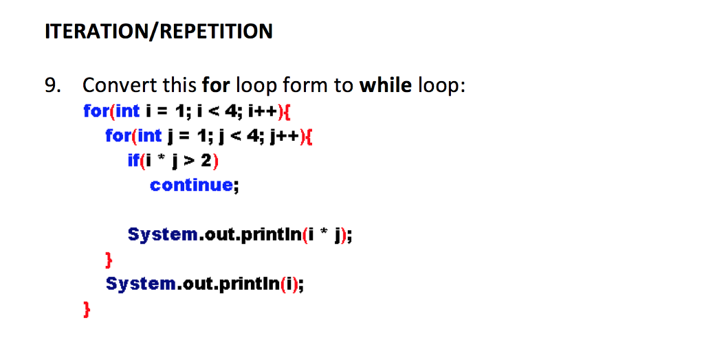 Convert This For Loop Form To While Loop: For(int ... | Chegg.com