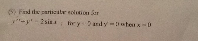 Find the particular solution for y