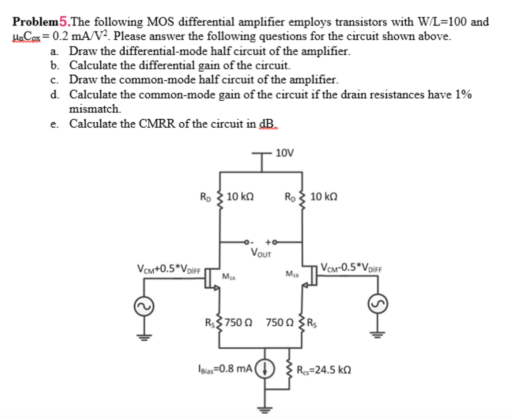 The following mos differential amplifier employs t chegg the following mos differential amplifier employs transistors with wl 100 and unces 02 ma pooptronica