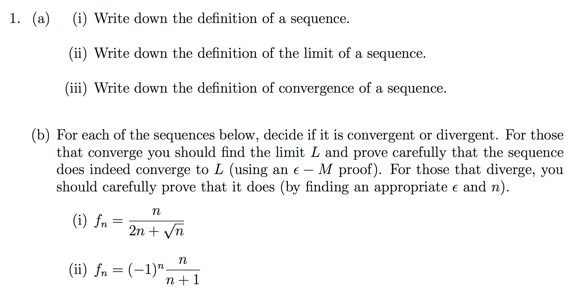 Question: Write Down The Definition Of A Sequence. Write Down The Definition  Of The Limit Of A Sequence.