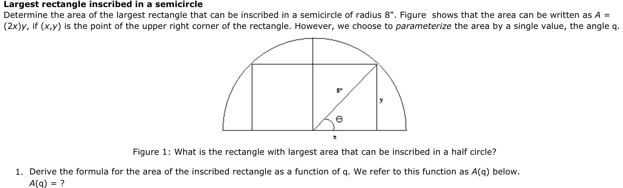 Image For Largest Rectangle Inscribed In A Semicircle Determine The Area Of  The Largest Rectangle That