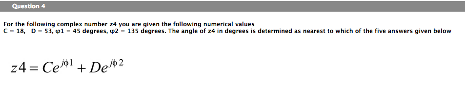 For the following complex number z4 you are given