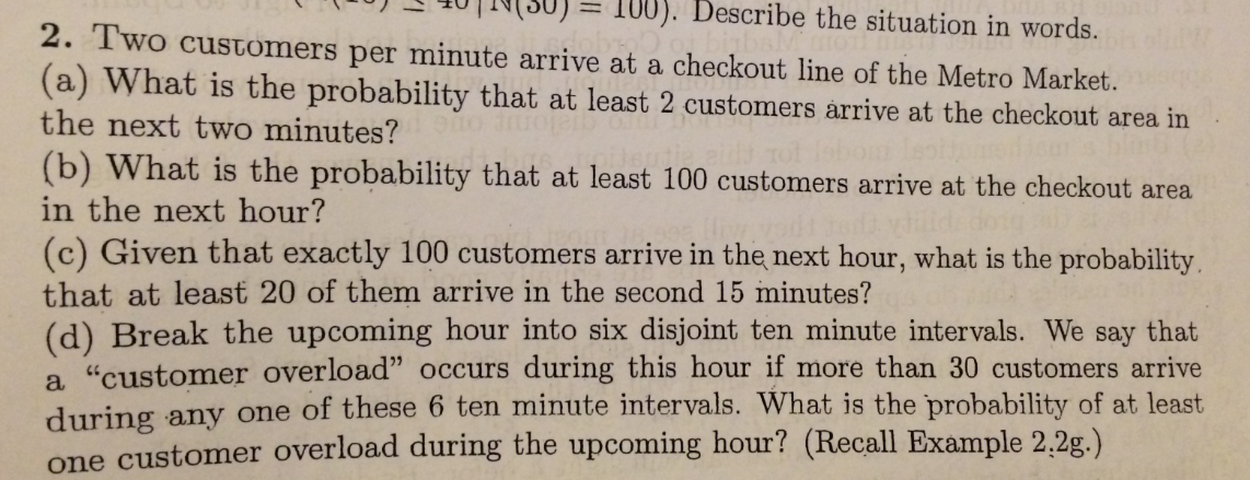 Two customers per minute arrive at a checkout line
