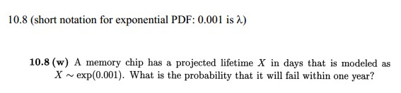 (short notation for exponential PDF: 0.001 is lamb