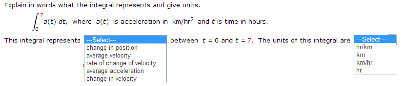 If f(t) is measured in meters/second2 and t is mea