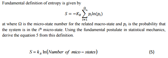Fundamental Definition Of Entropy Is Given By By Piln(pi) I 1 At Where