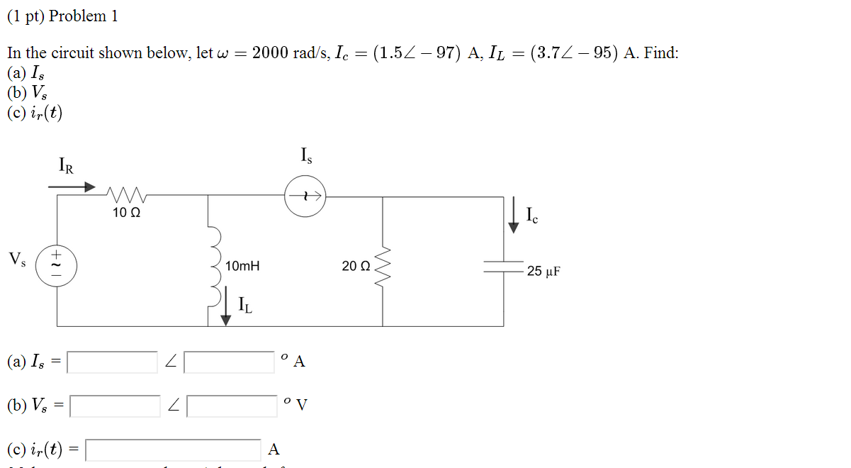 In the circuit shown below, let omega = 2000 rad/'