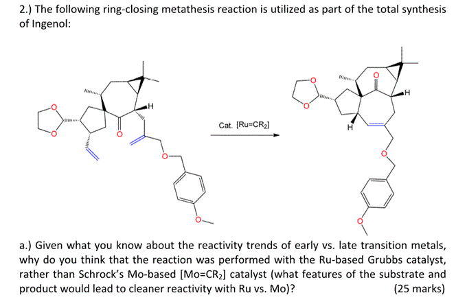 ring closing metathesis reaction mechanism (equation ib), likewise for ring-closing metathesis reactions (rcm) (equation 2a)3 and  and cycloreversions is the generally accepted mechanism for alkene metathesis this mechanism, originally proposed by chauvin in 1971,10 has been confirmed over the years.