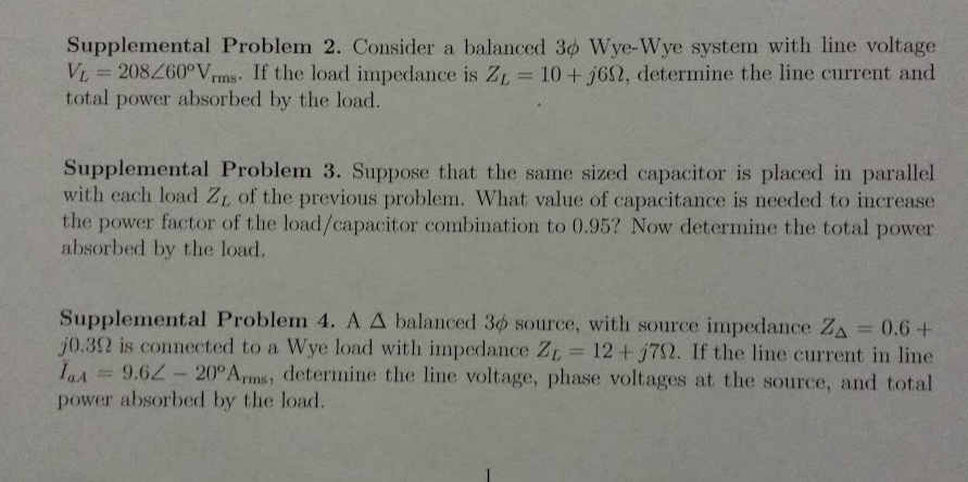 Consider a balanced 3 phi Wye-Wye system with line