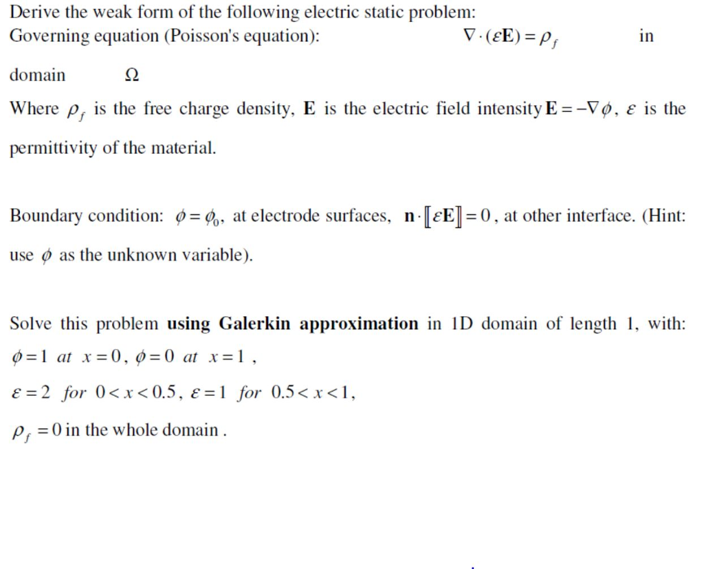 Derive The Weak Form Of The Following Electric Sta...   Chegg.com