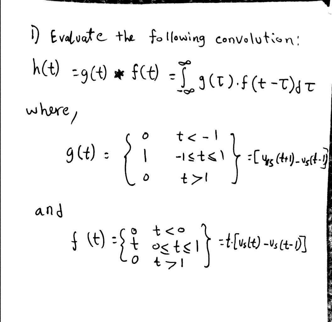 Evaluate the following convolution: where, and