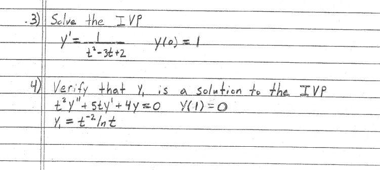 Solve the IVP Y' = 1/t^3 - 3t + 2 y(0) = 1 Verify